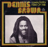 Dennis Brown - Love's Gotta Hold On Me (Joe Gibbs) LP